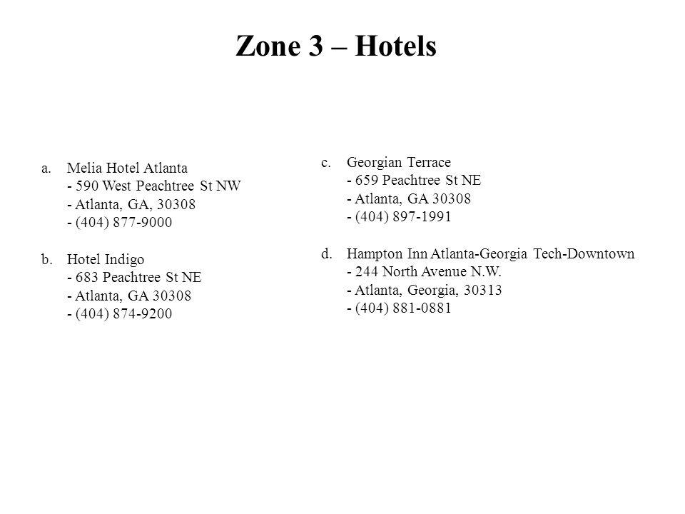 Zone 3 – Hotels Georgian Terrace - 659 Peachtree St NE - Atlanta, GA 30308 - (404) 897-1991.