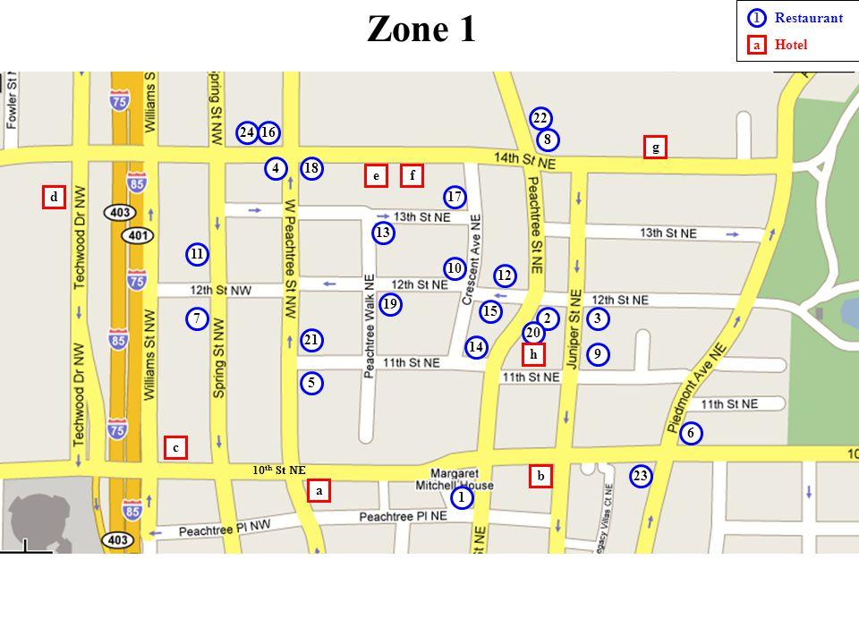 Zone 1 1 a Restaurant Hotel 22 24 16 8 g 4 18 e f d 17 13 11 10 12 19
