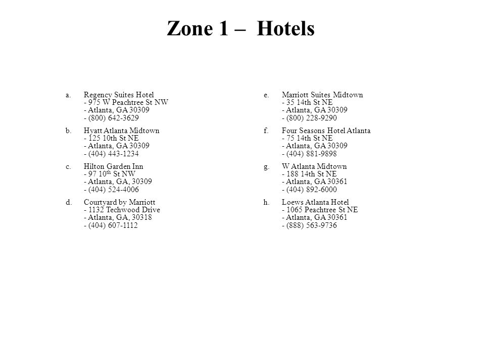 Zone 1 – Hotels Regency Suites Hotel - 975 W Peachtree St NW - Atlanta, GA 30309 - (800) 642-3629.
