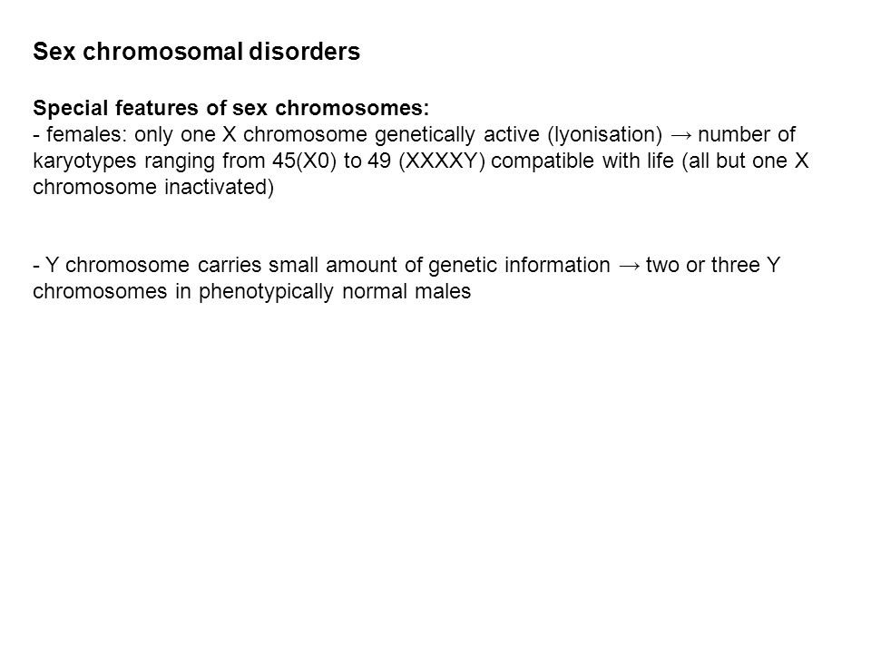 Sex chromosomal disorders