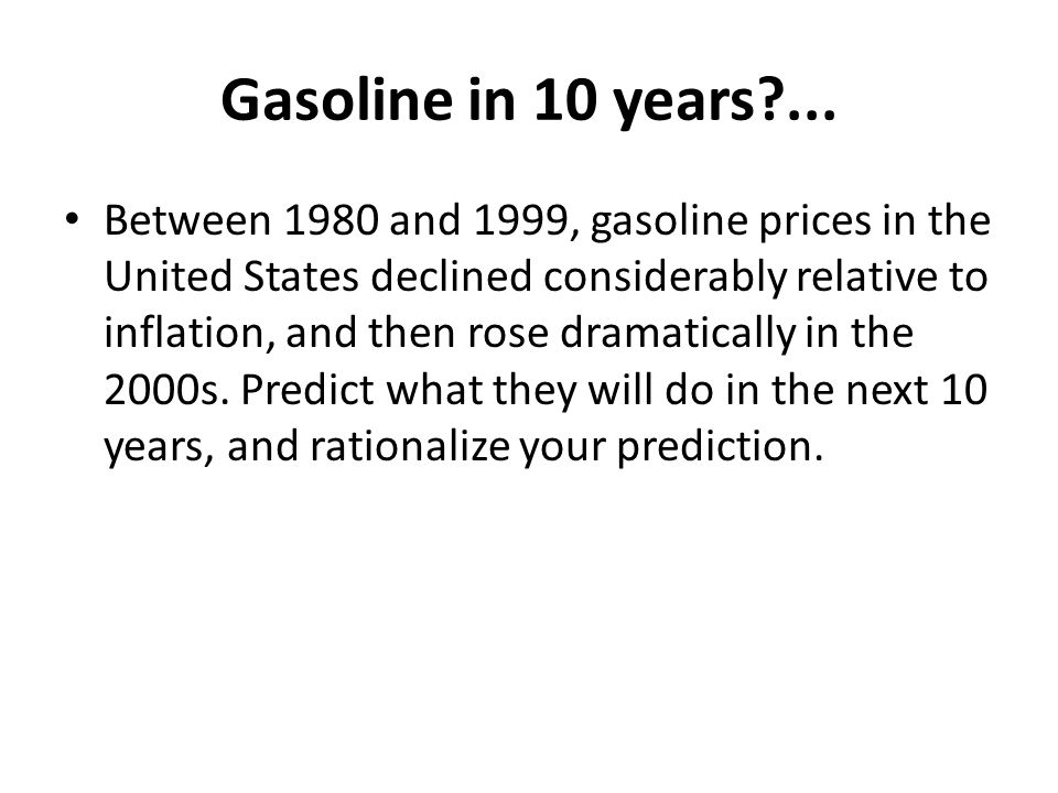 Gasoline in 10 years ...