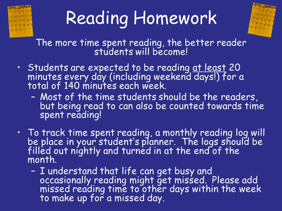 The more time spent reading, the better reader students will become!