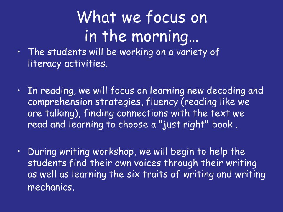What we focus on in the morning…