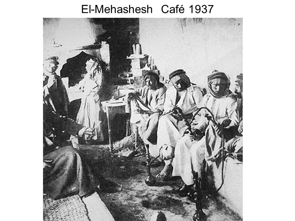 El-Mehashesh Café 1937