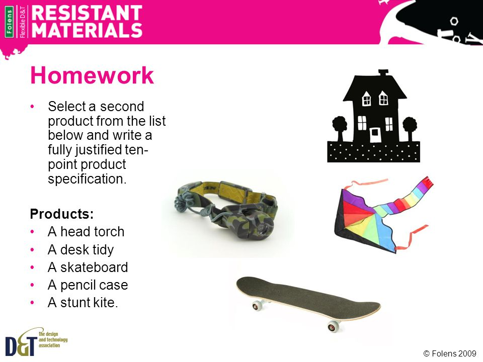 Homework Select a second product from the list below and write a fully justified ten-point product specification.