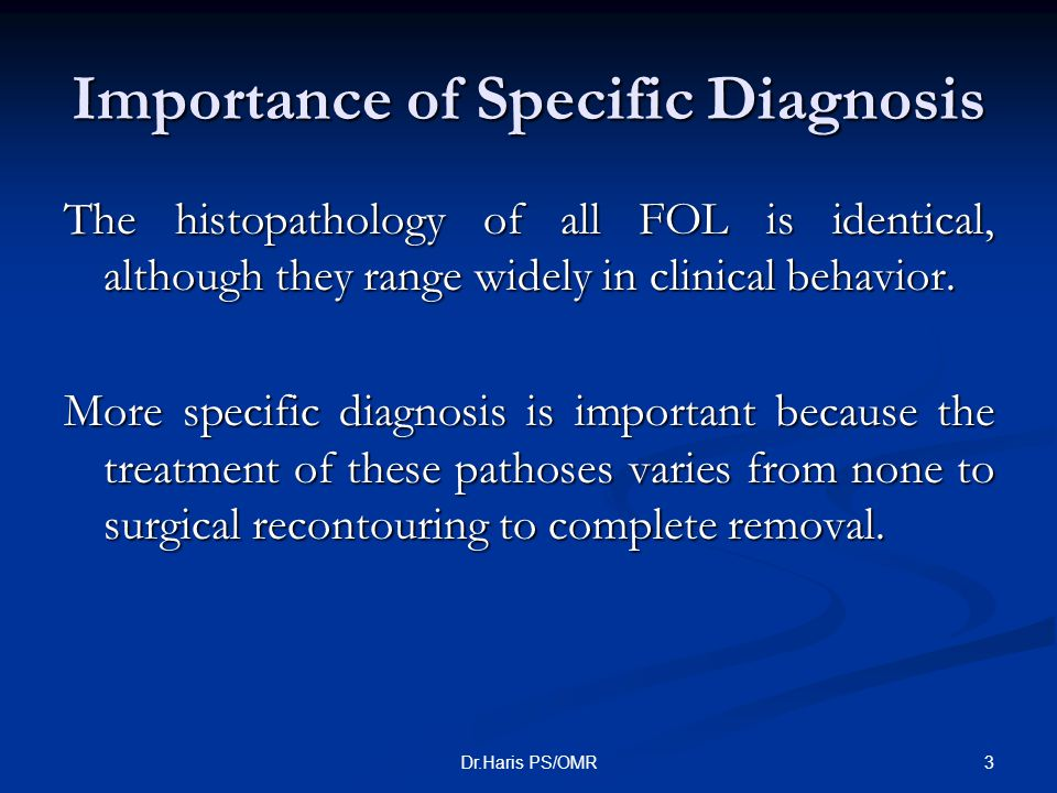Importance of Specific Diagnosis