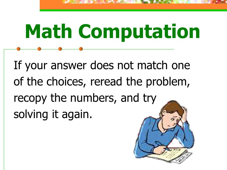 Math Computation If your answer does not match one