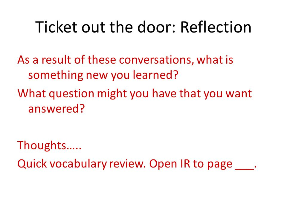 Ticket out the door: Reflection