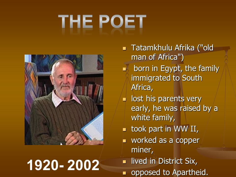 The poet 1920- 2002 Tatamkhulu Afrika ( old man of Africa )