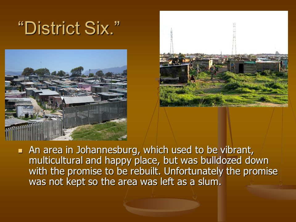 District Six.