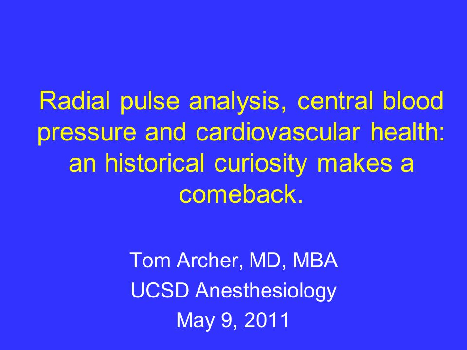 Tom Archer, MD, MBA UCSD Anesthesiology May 9, 2011