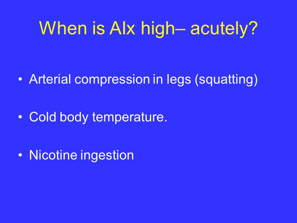 When is AIx high– acutely