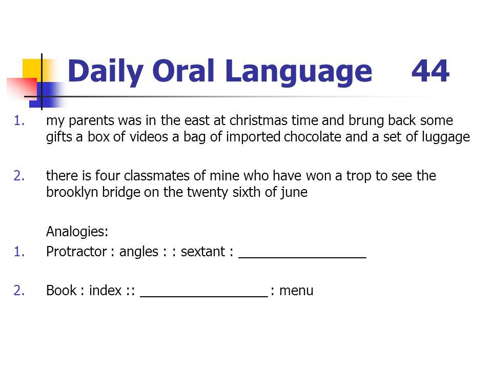 Daily Oral Language 44