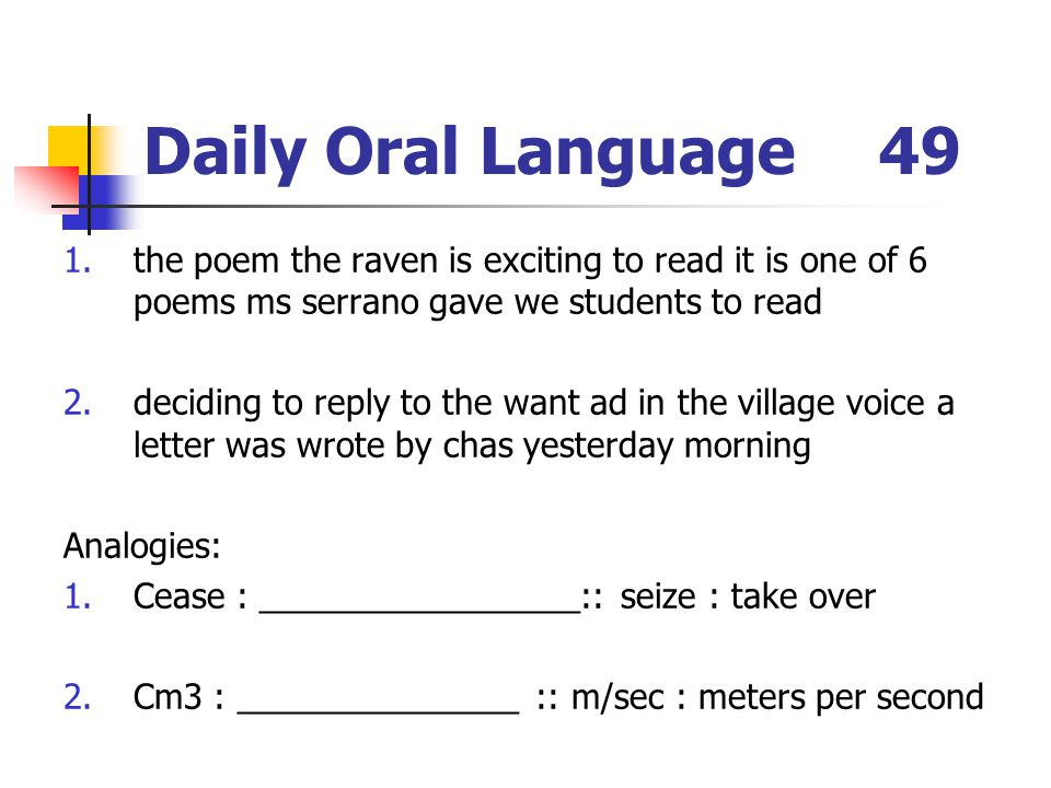 Daily Oral Language 49 the poem the raven is exciting to read it is one of 6 poems ms serrano gave we students to read.