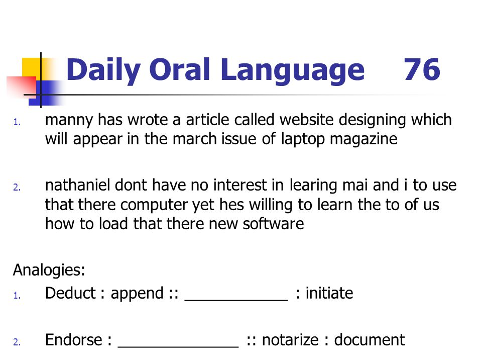 Daily Oral Language 76 manny has wrote a article called website designing which will appear in the march issue of laptop magazine.