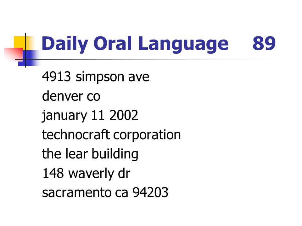 Daily Oral Language 89 4913 simpson ave denver co january 11 2002