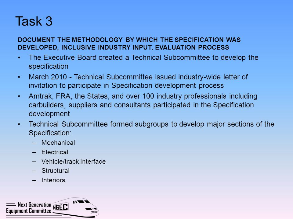Task 3 DOCUMENT THE METHODOLOGY BY WHICH THE SPECIFICATION WAS DEVELOPED, INCLUSIVE INDUSTRY INPUT, EVALUATION PROCESS.