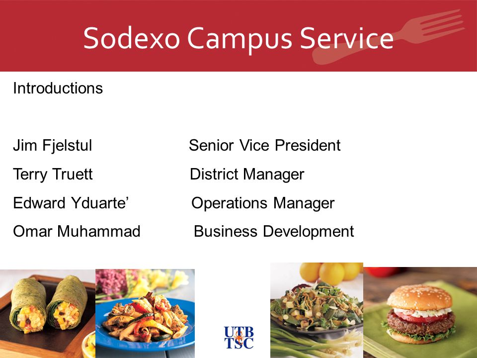 Sodexo Campus Service Introductions Jim Fjelstul Senior Vice President