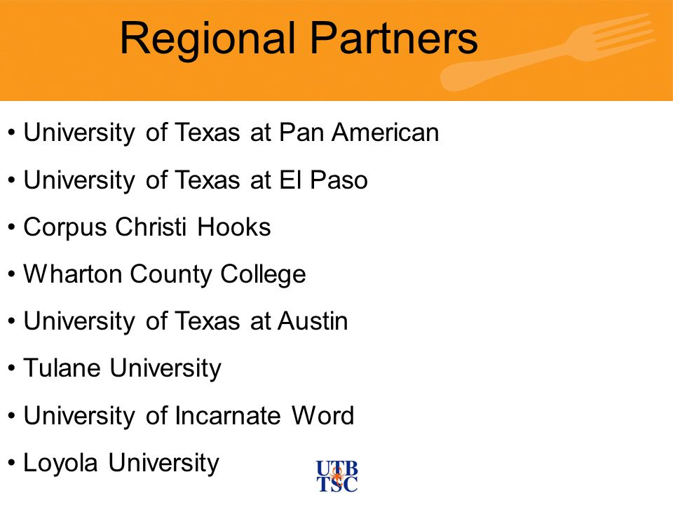 Regional Partners University of Texas at Pan American