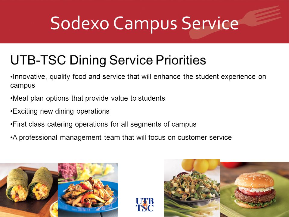 Sodexo Campus Service UTB-TSC Dining Service Priorities