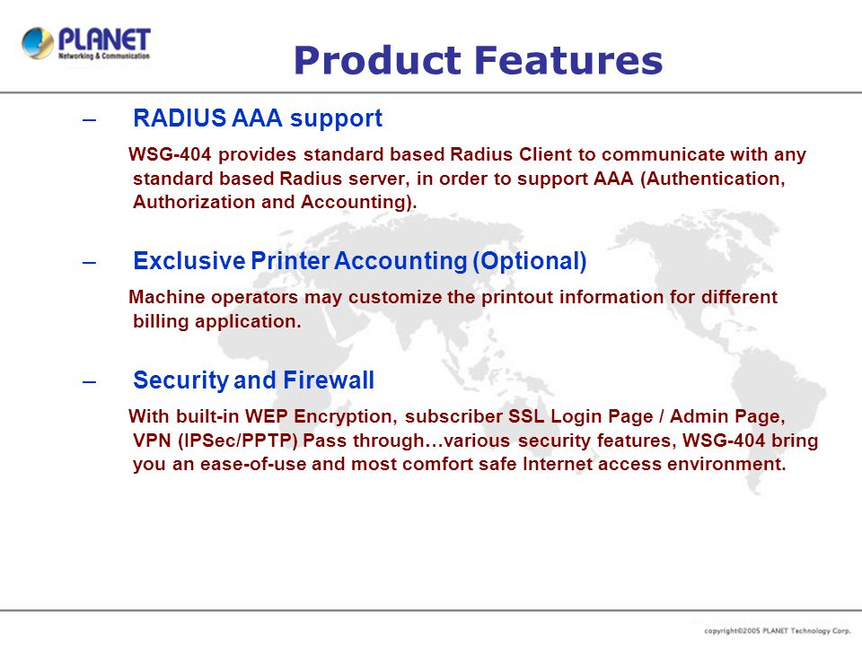 Product Features RADIUS AAA support