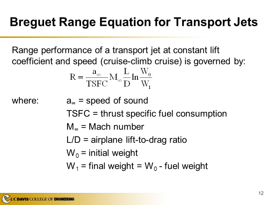 Breguet Range Equation for Transport Jets