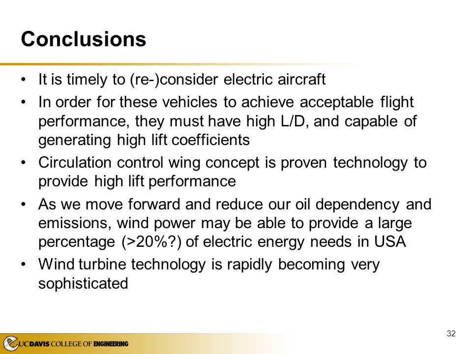 Conclusions It is timely to (re-)consider electric aircraft
