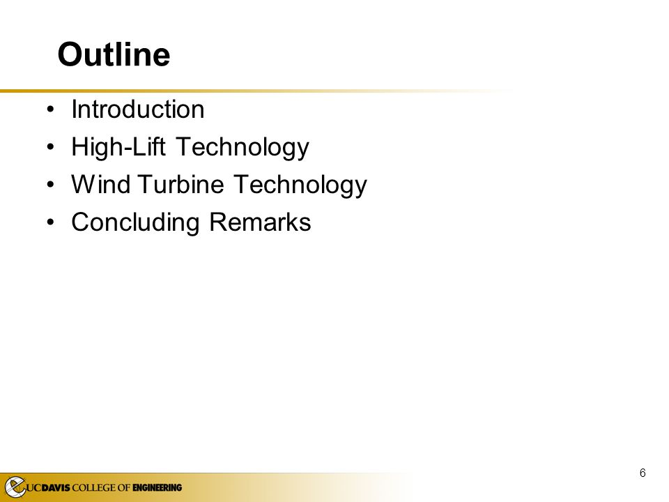 Outline Introduction High-Lift Technology Wind Turbine Technology