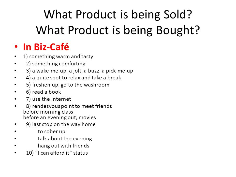 What Product is being Sold What Product is being Bought
