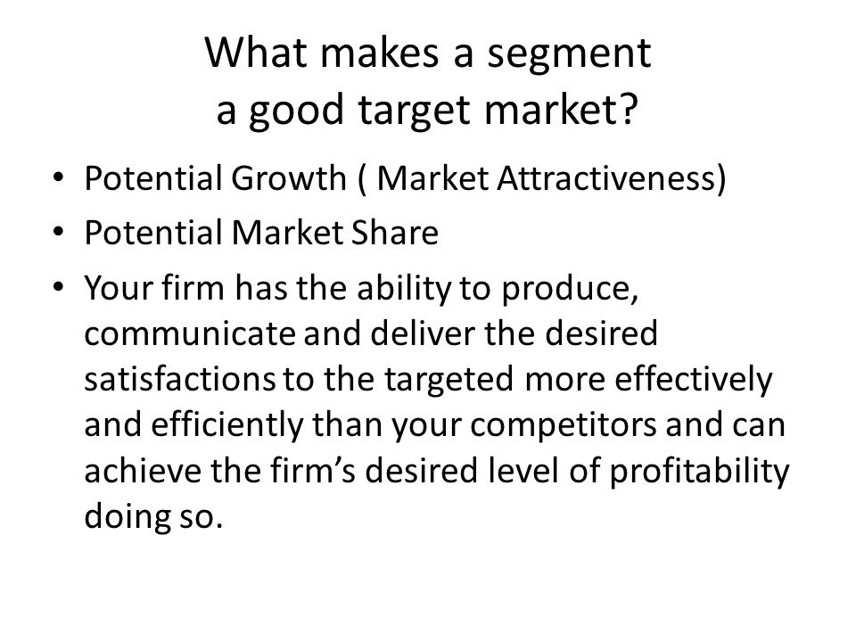 What makes a segment a good target market