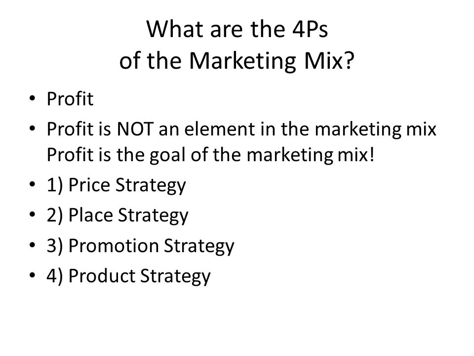 What are the 4Ps of the Marketing Mix