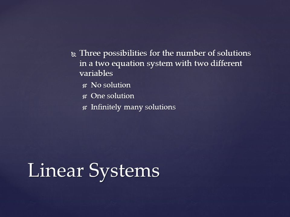 Three possibilities for the number of solutions in a two equation system with two different variables