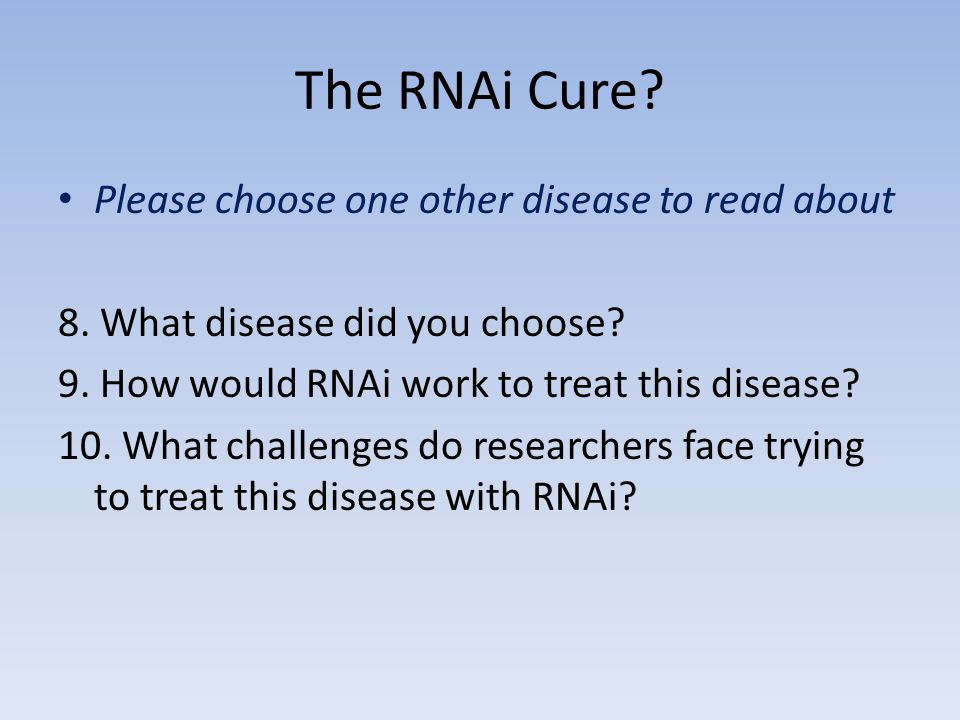 The RNAi Cure Please choose one other disease to read about