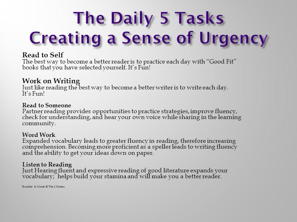 The Daily 5 Tasks Creating a Sense of Urgency