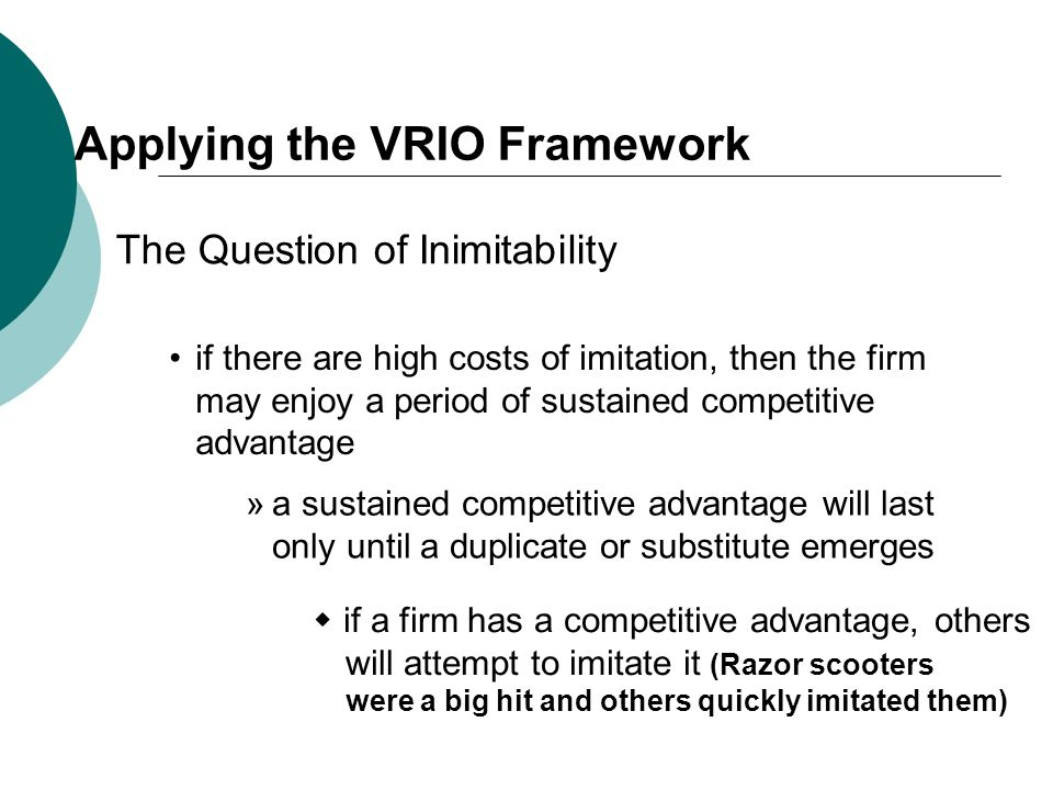 Applying the VRIO Framework