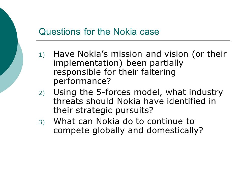 Questions for the Nokia case