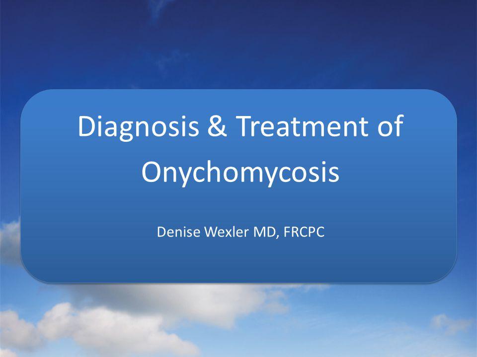 Diagnosis & Treatment of Onychomycosis