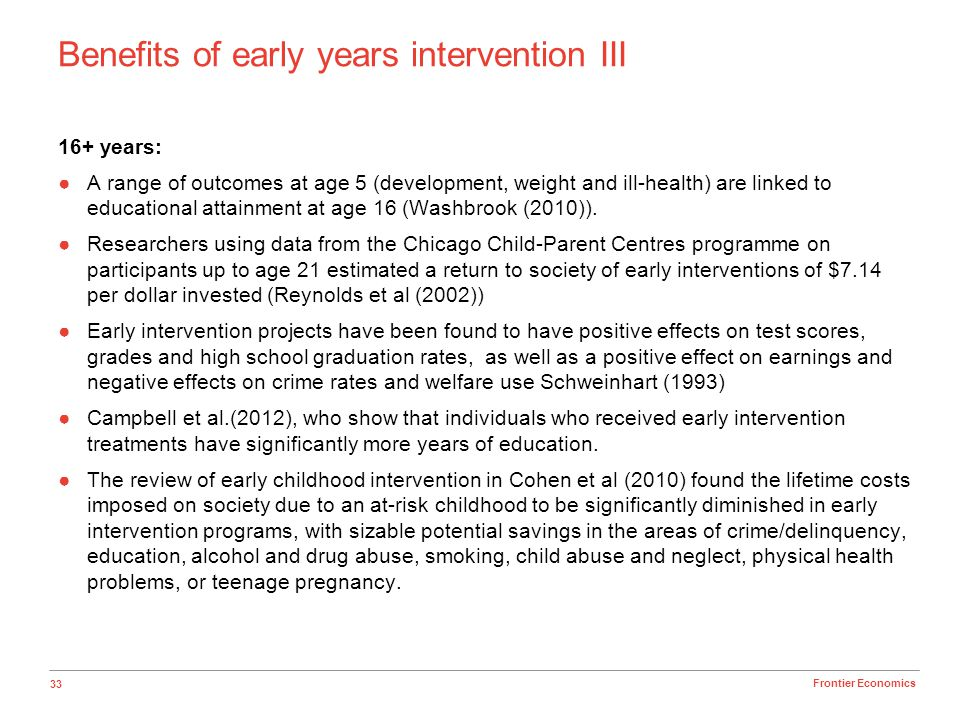 Benefits of early years intervention III