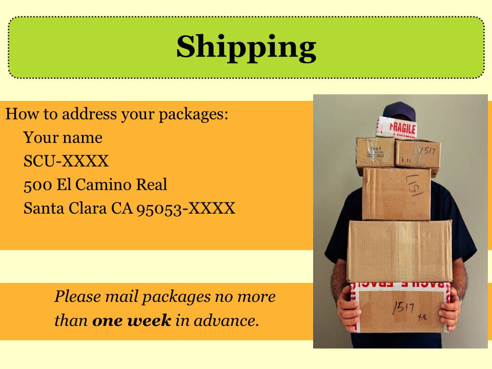 Shipping Please mail packages no more How to address your packages:
