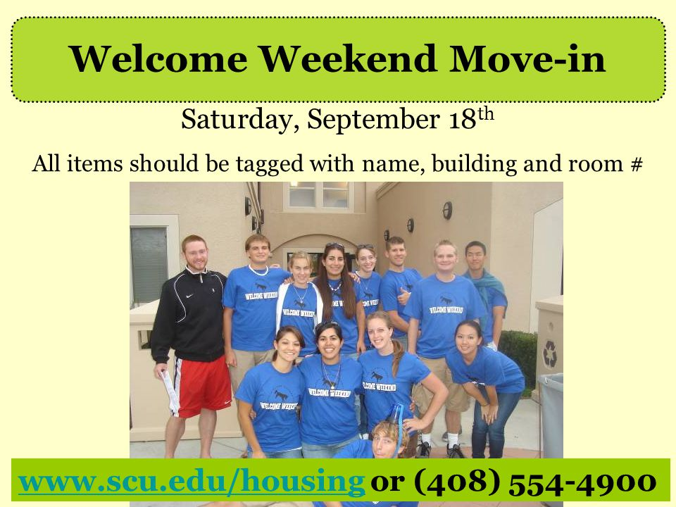 Welcome Weekend Move-in