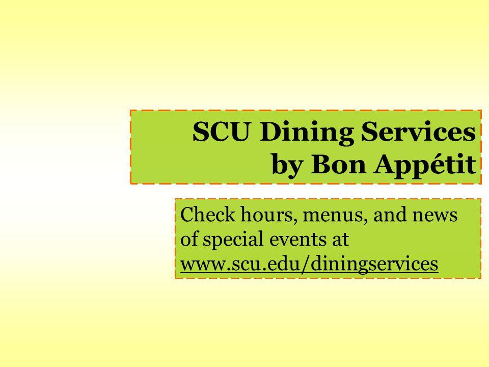 SCU Dining Services by Bon Appétit