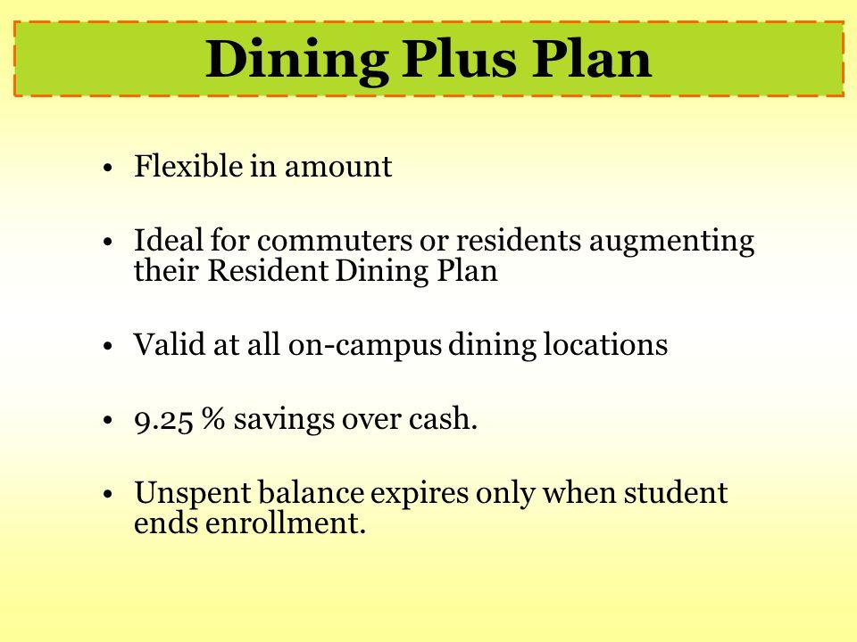 Dining Plus Plan Flexible in amount