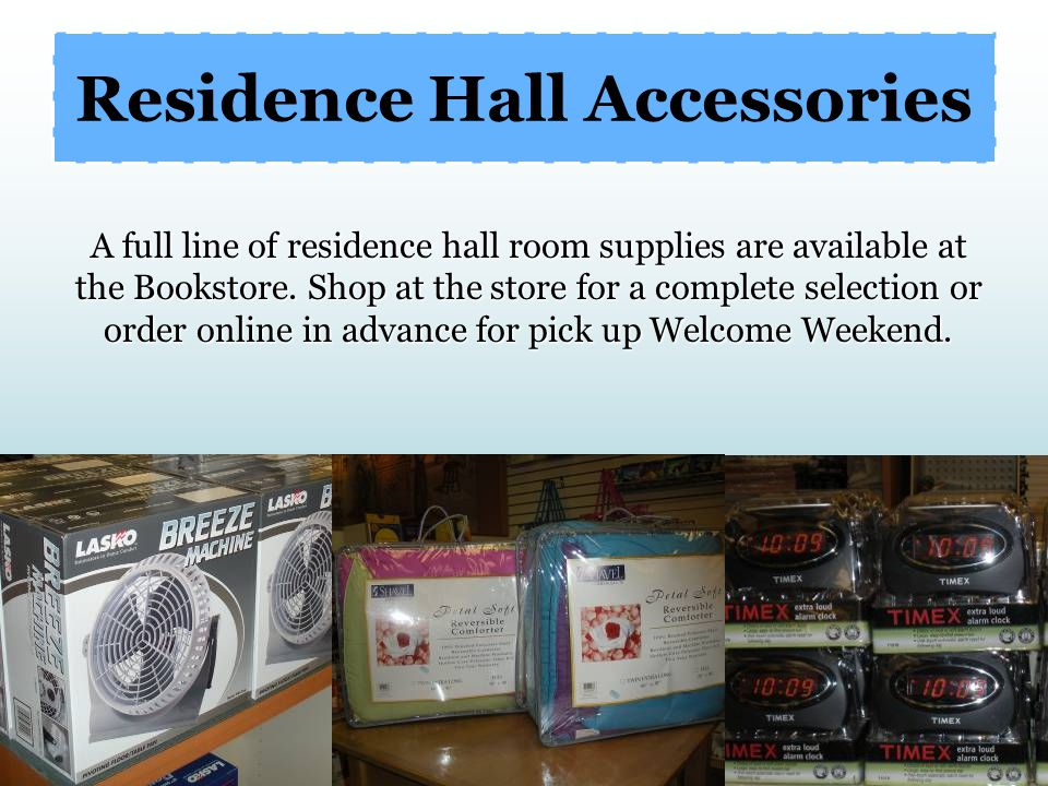 Residence Hall Accessories