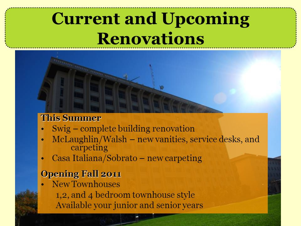 Current and Upcoming Renovations