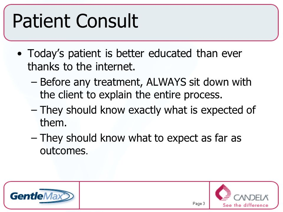 Patient Consult Today's patient is better educated than ever thanks to the internet.