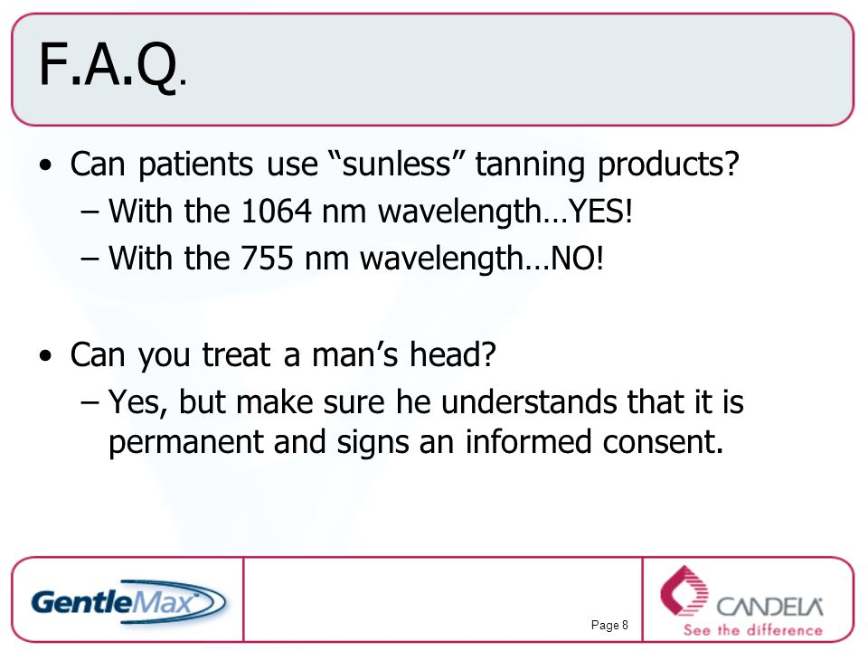F.A.Q. Can patients use sunless tanning products