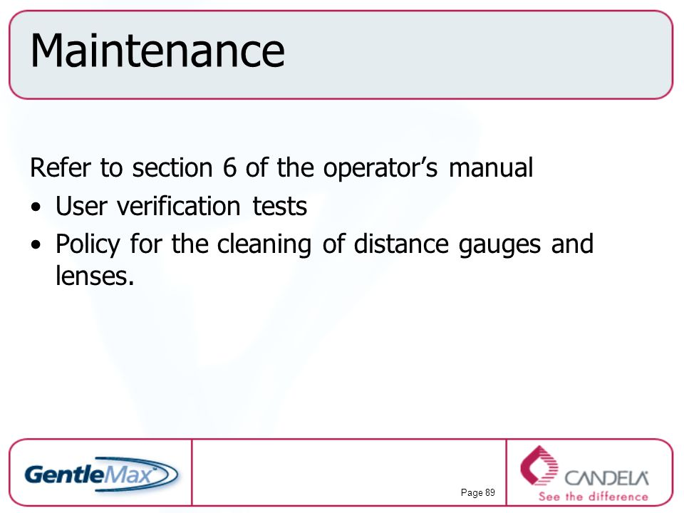 Maintenance Refer to section 6 of the operator's manual