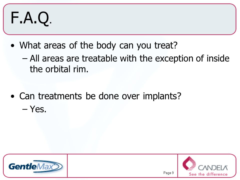 F.A.Q. What areas of the body can you treat