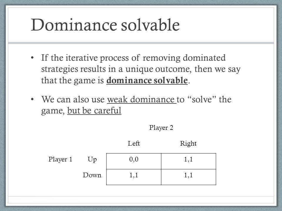 Dominance solvable