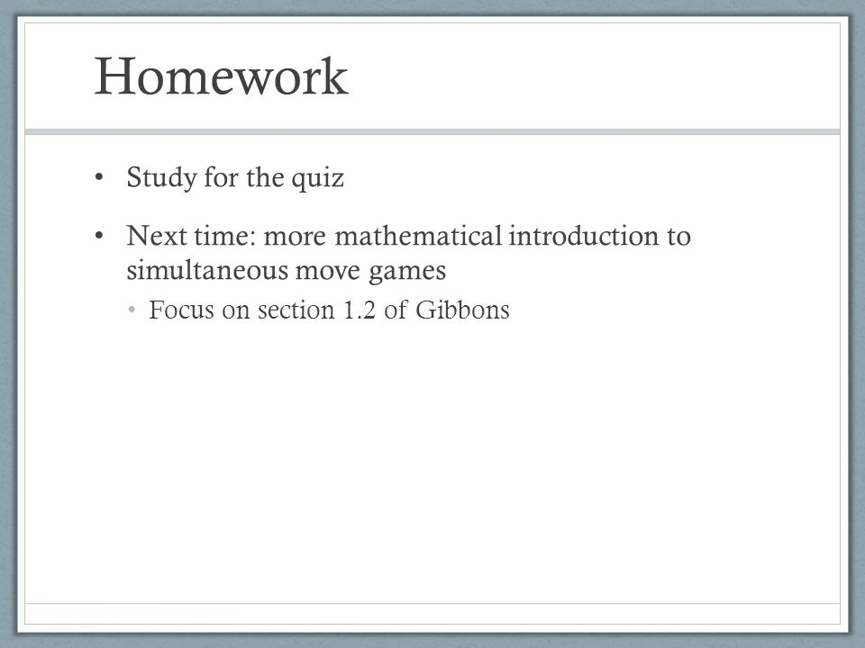 Homework Study for the quiz